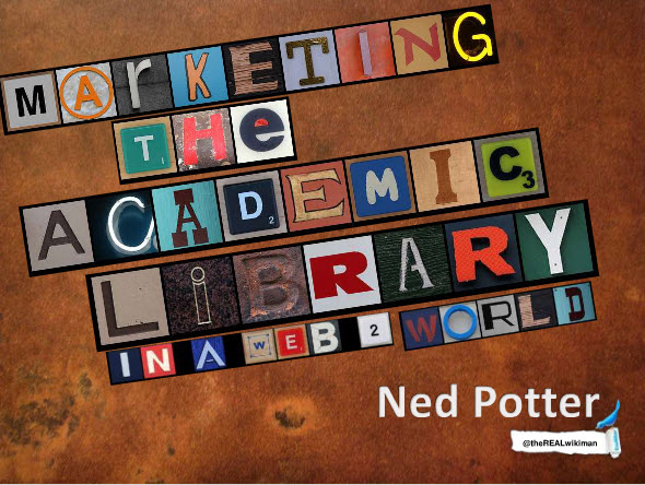 Marketing Academic Libraries: And Publics Can Learn, Too