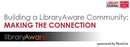 LibraryAwareRegHeader550x200 Building a LibraryAware Community: Making the Connection