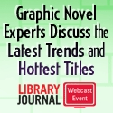 graphicnovels Graphic Novel Experts Discuss the Latest Trends and Hottest Titles