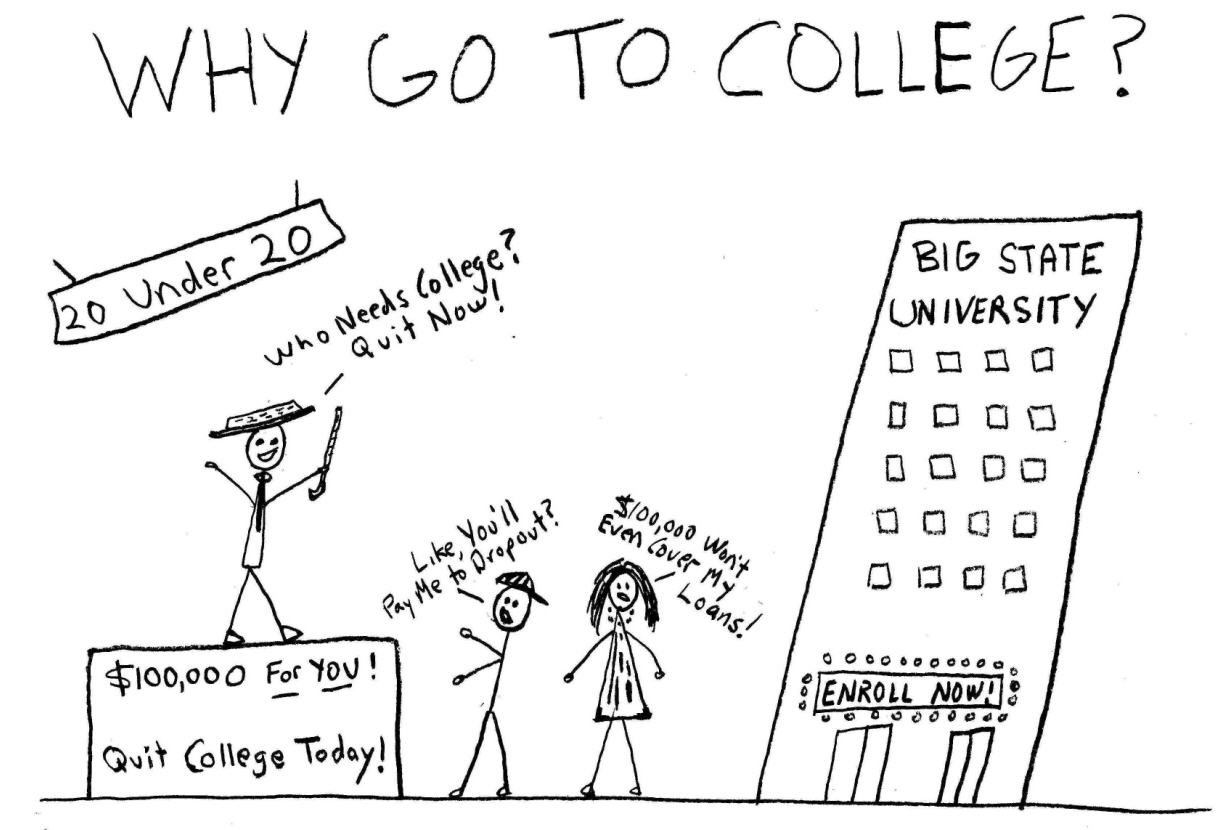 WhyGoToCollege The Big Question of 2011: Who Needs College? | From the Bell Tower