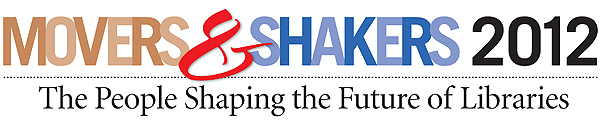 Movers and Shakers 2012