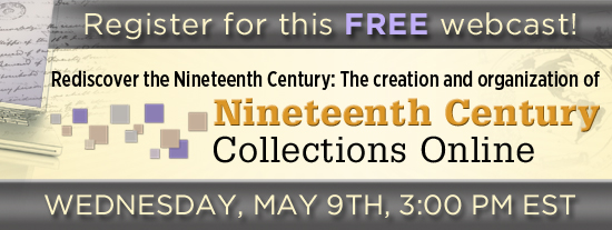 13LRF0240 Header Cre99439D Rediscover the Nineteenth Century: The creation and organization of Nineteenth Century Collections Online