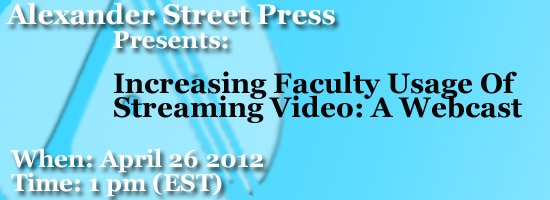 webcast62 Increasing Faculty Usage of Streaming Video