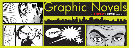 on24 GraphicNovels 100912 Graphic Novels