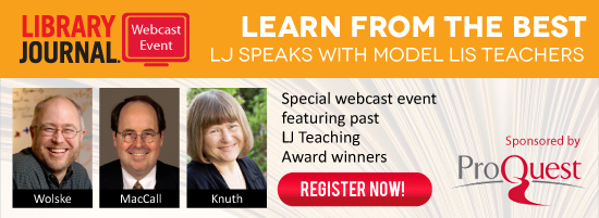 LJ Teaching Award webcast header V3 Learn from the Best: LJ Speaks with Model LIS Teachers