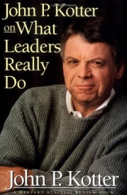 130114 johnkotter Leadership vs. Management | Focus on Leadership and Management