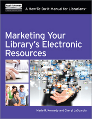 MarketingYourLibrariesElectronicResources E Resources: What Could Be Better? | Not Dead Yet