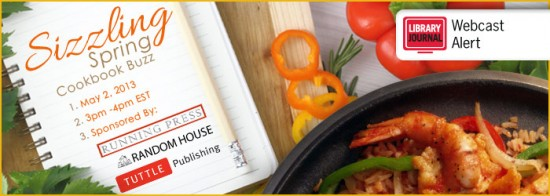 LJ Spring Cookbooks 2013 Header 550x196 Sizzling Spring Cookbook Buzz