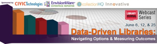 LJ Data Driven Webcasts Header updated 550x157 Data Driven Libraries Part 1: Analyzing Data to Manage Print Collections