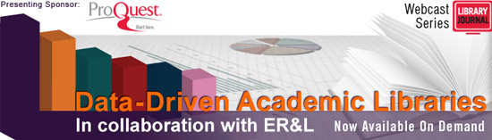 LJ Data Driven Webcasts 2013 Header Archive 500px What Is a Data Driven Academic Library? (DDAL Pt. 1)