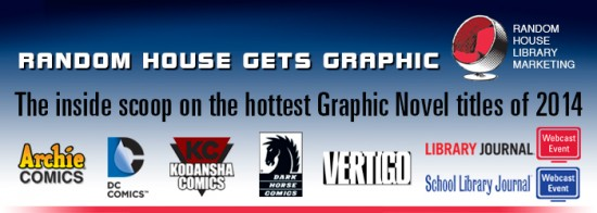 LJ webinar FINAL 550x196 From Superheroes to Vampires: The Hottest Graphic Novels of 2014