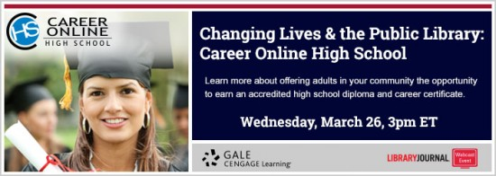 header gale 550x196 Changing Lives & the Public Library: Career Online High School