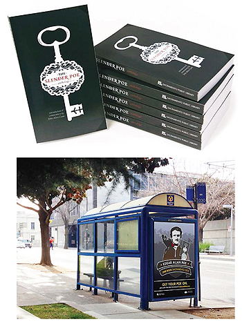 POE-TRY Top: Sacramento PL's custom-printed anthology. Bottom: Bus shelter advertising helped the library reach a new audience