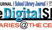 "Wanted: Presentations for LJ/SLJ October 1 Virtual Event ""The Digital Shift"""