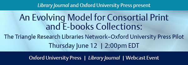 600x208 An Evolving Model for Consortial Print and E books Collections: The TRLN – OUP Pilot