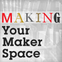 06.18.14 Maker Space Thumbnail