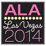 ALAwebSlug1 What Happened in Vegas | ALA 2014