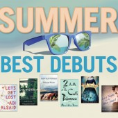 Summer Best Debuts | First Novels