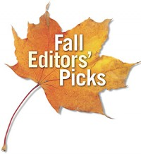 Editors' Fall Picks
