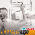 Library UX: Creating Usable and Useful Websites | Lead the Change