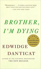 Edwidge Danticat's Brother, I'm Dying: Another Big Read Opportunity for Libraries