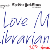 "10 Recipients of the 2014 ""I Love My Librarian"" Award Announced"
