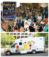 EFFORTS, EVENTS, EFFECTS Top: Darien Library's Party on Post gala, a true crowd-pleaser; Bottom: the customized and colorful new bookmobile funded by the Seattle Public Library Foundation. Party On Post flyer by Bryan D'angelo; Party On Post photo by Katherine Sweet Photography
