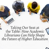 Academic Librarians On Taking Their Seats at the Table | ALA Annual 2016