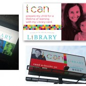 COLLATERAL They pushed the idea of the library through (below, clockwise from l.) ads in local movie theaters;  a Facebook Lifelong Learning page piece; an insert in local utility bills; and an outdoor billboard.  All photos courtesy of CML