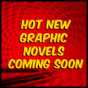 Hot New Graphic Novels Coming Soon