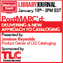 PostMARC'd: Delivering A New Approach to Cataloging