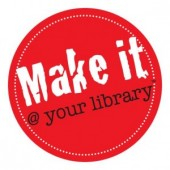 Make It @ Your Library Launches Maker Space Project Website