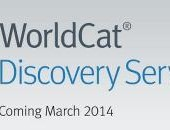 OCLC Introduces WorldCat Discovery Services