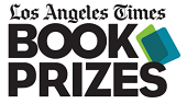 Finalists Announced for Los Angeles Times Book Prizes