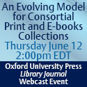 An Evolving Model for Consortial Print and E-books Collections: The TRLN – OUP Pilot