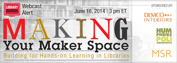6.18.14 Maker Space