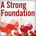A Strong Foundation: Library Master Planning, from Campus or Community Vision to Broad-Based Support