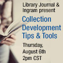 Collection Development Tips & Tools