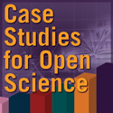 Case Studies for Open Science