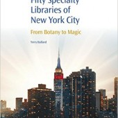 "Terry Ballard on the Making of ""Fifty Specialty Libraries of New York City: From Botany to Magic"""