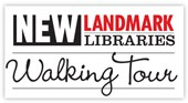 Academic New Landmark Libraries 2016 Walking Tour: Introduction