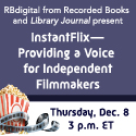 InstantFlix—Providing a Voice for Independent Filmmakers