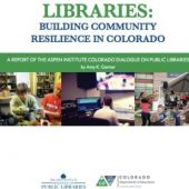 Aspen Institute Releases Model State-Level Dialogue Report for Colorado