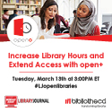 Increase Library Hours & Access with open+