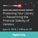 Protecting Your Library – How and Why to Research the Financial Stability of Vendors