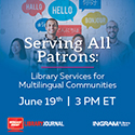Serving All Patrons: Library Services for Multilingual Communities